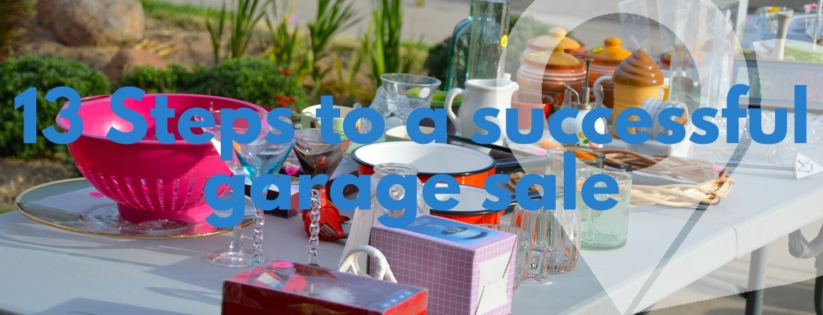 13 steps to a successful garage sale, table in background with garage sale items on it