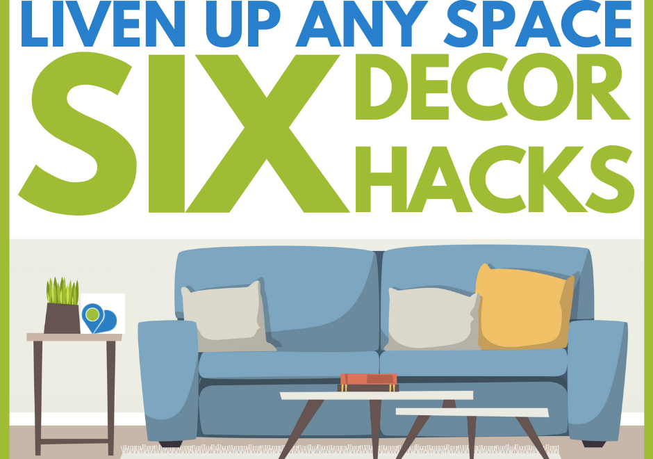 "Living room scene with the title ""Liven up any space with six decor hacks"""
